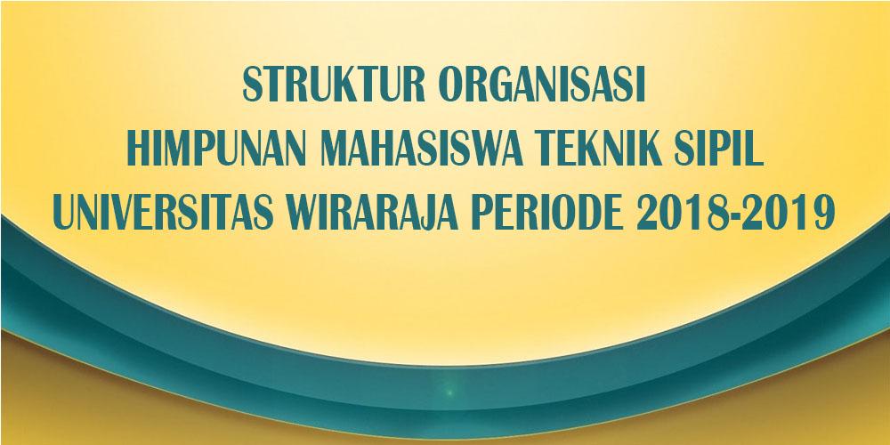 STRUKTUR ORGANISASI HIMPUNAN MAHASISWA TEKNIK SIPIL (HIMATSU) PERIODE 2018-2019